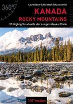 Kanada - Rocky Mountains: 50 Highlights abseits der ausgetretenen Pfade
